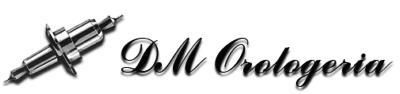 DM Orologeria – laboratorio di riparazione e restauro
